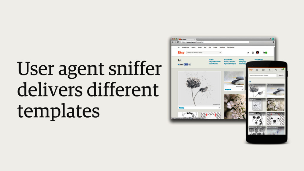 User agent sniffer delivers different templates