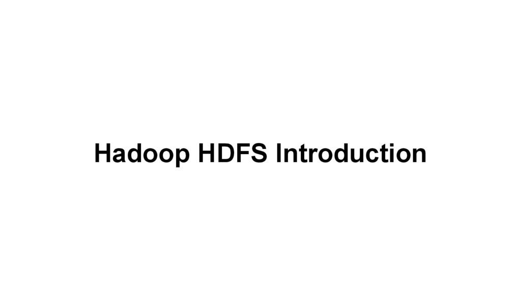Hadoop HDFS Introduction