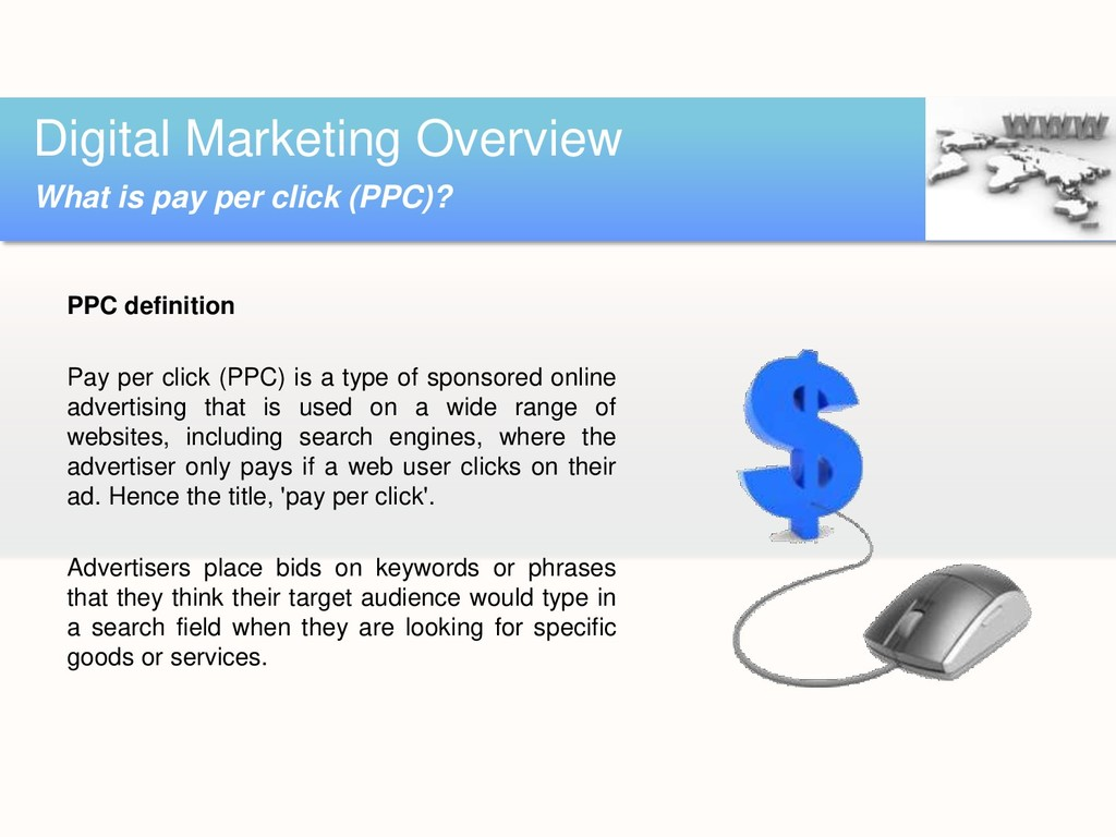 PPC definition Pay per click (PPC) is a type of...