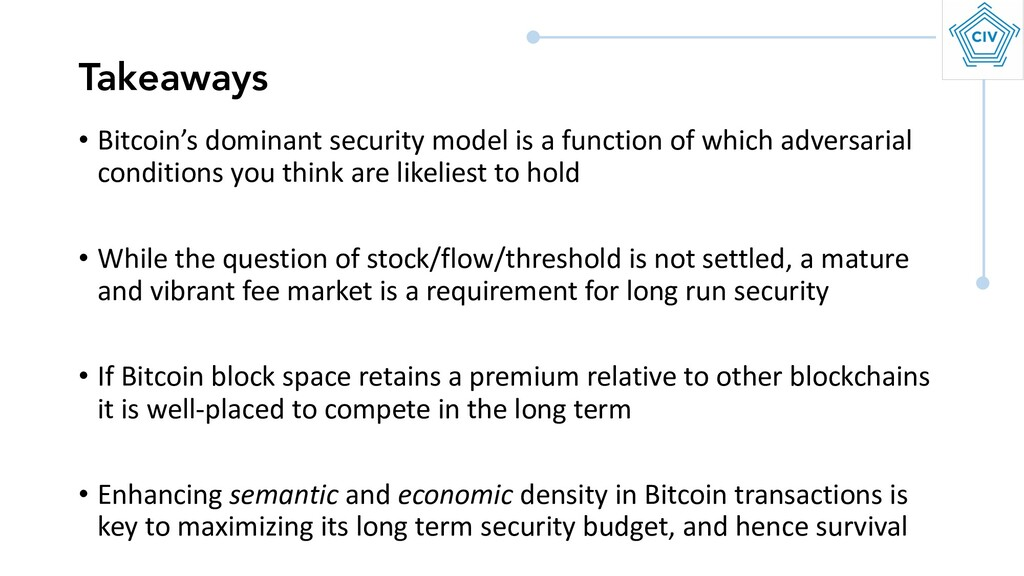 • Bitcoin's dominant security model is a functi...