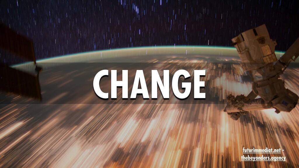 CHANGE futurimmediat.net - thebeyonders.agency