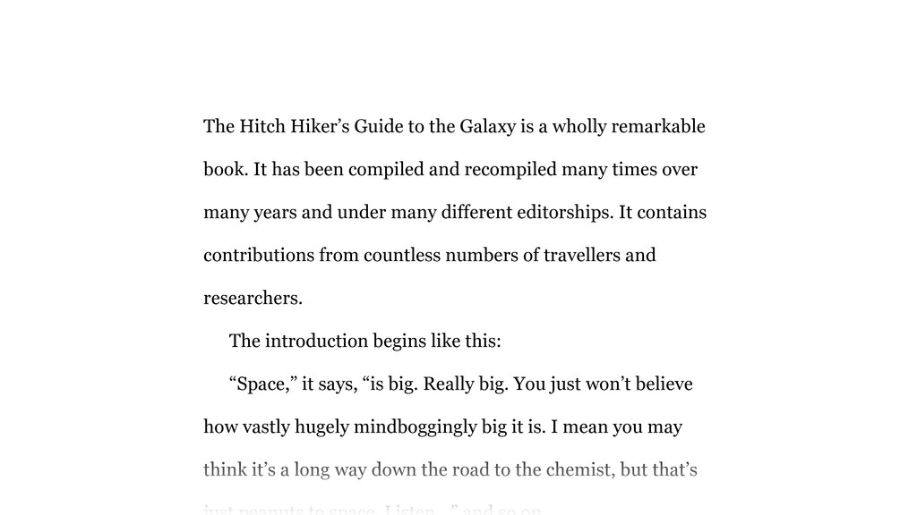 The Hitch Hiker's Guide to the Galaxy is a whol...