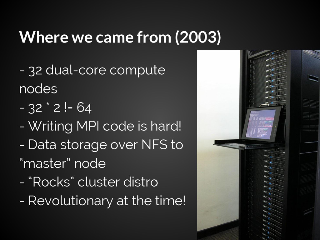 Where we came from (2003) - 32 dual-core comput...