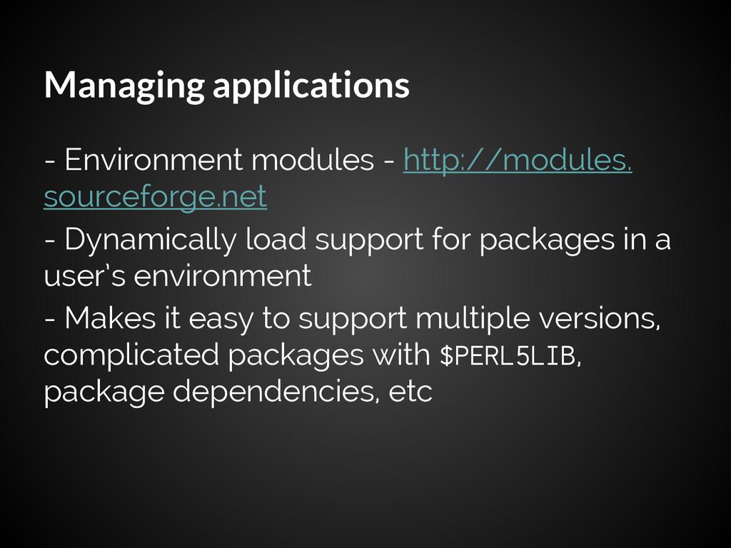 Managing applications - Environment modules - h...