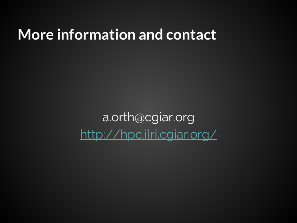 More information and contact a.orth@cgiar.org h...