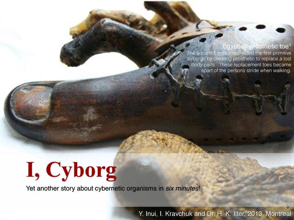 I, Cyborg Yet another story about cybernetic or...