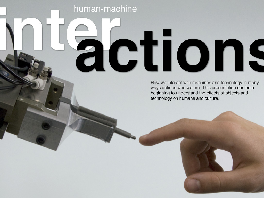 inter! actions How we interact with machines an...