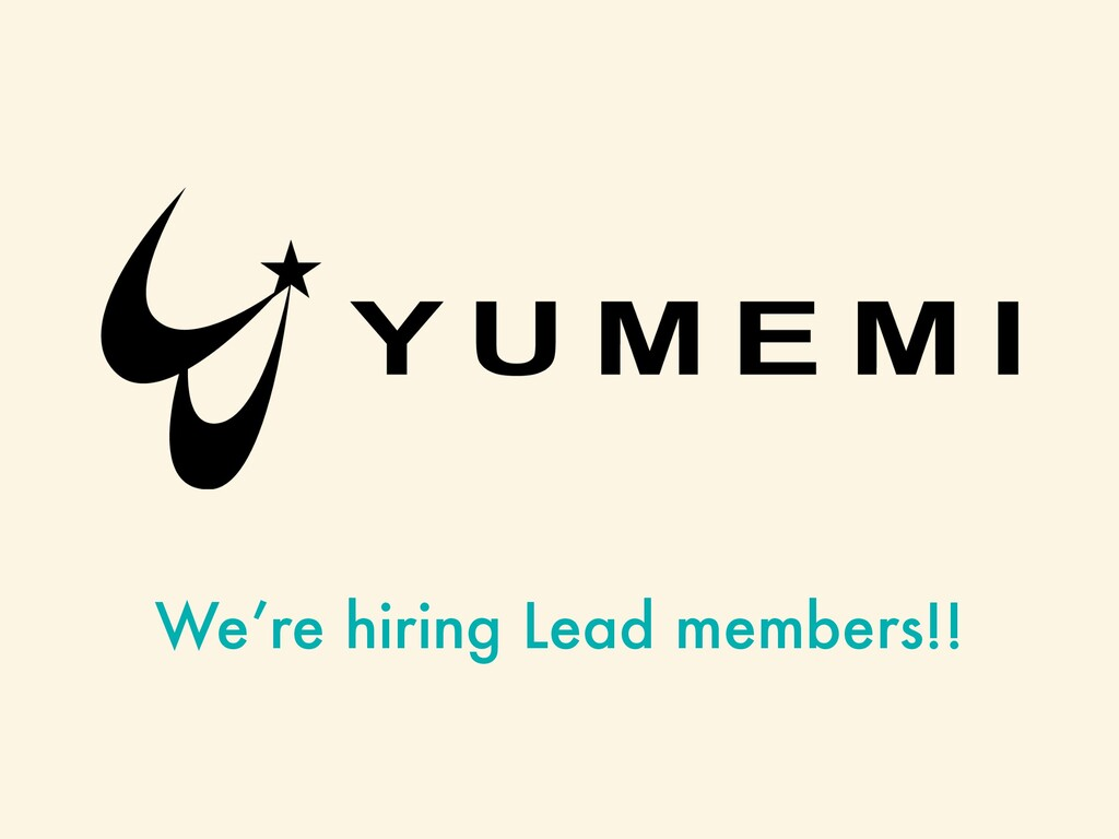 We're hiring Lead members!!