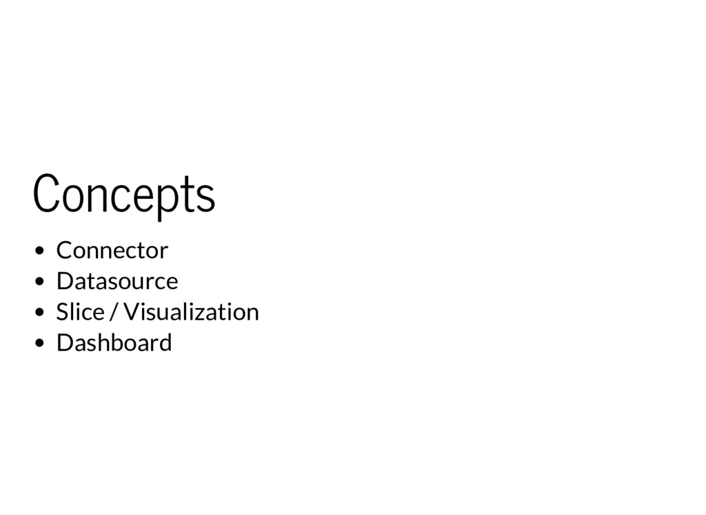 Concepts Connector Datasource Slice / Visualiza...