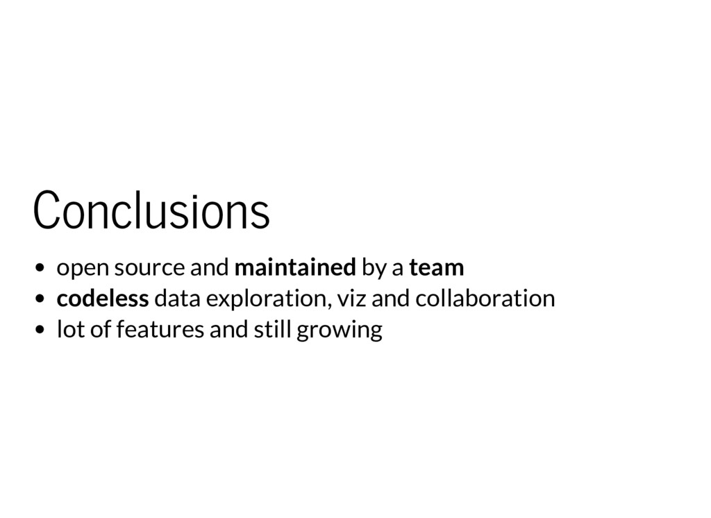 Conclusions open source and maintained by a tea...
