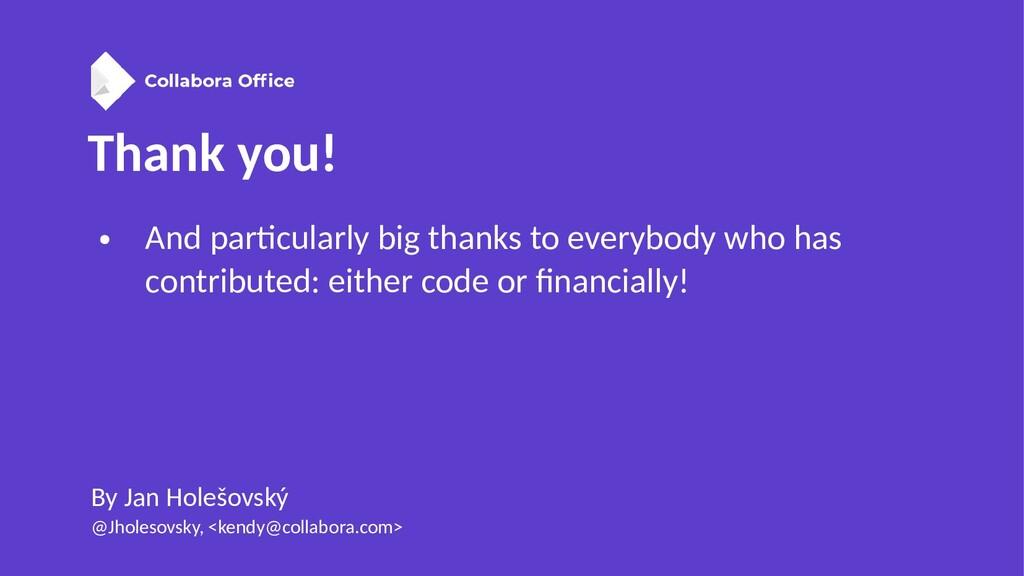 Thank you! By Jan Holešovský @Jholesovsky, <ken...