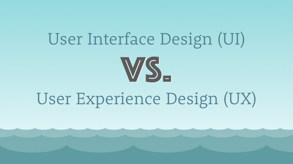 User Interface Design (UI) vs. User Experience ...