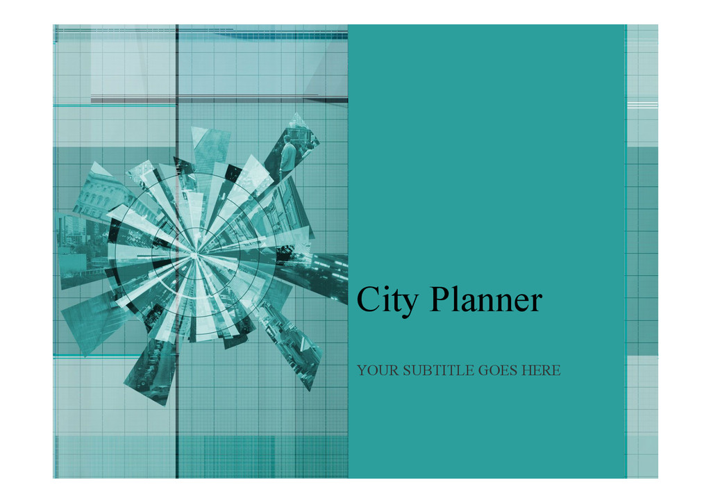 City Planner YOUR SUBTITLE GOES HERE