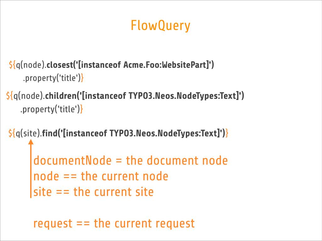 FlowQuery ${q(node).closest('[instanceof Acme.F...