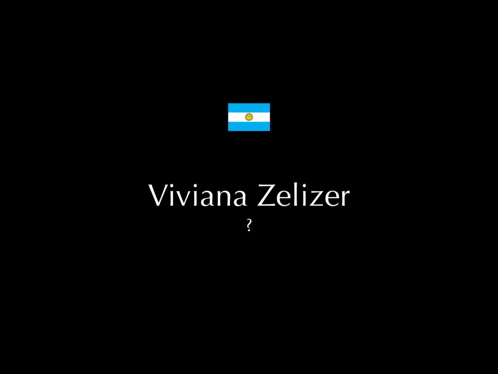 Viviana Zelizer ?