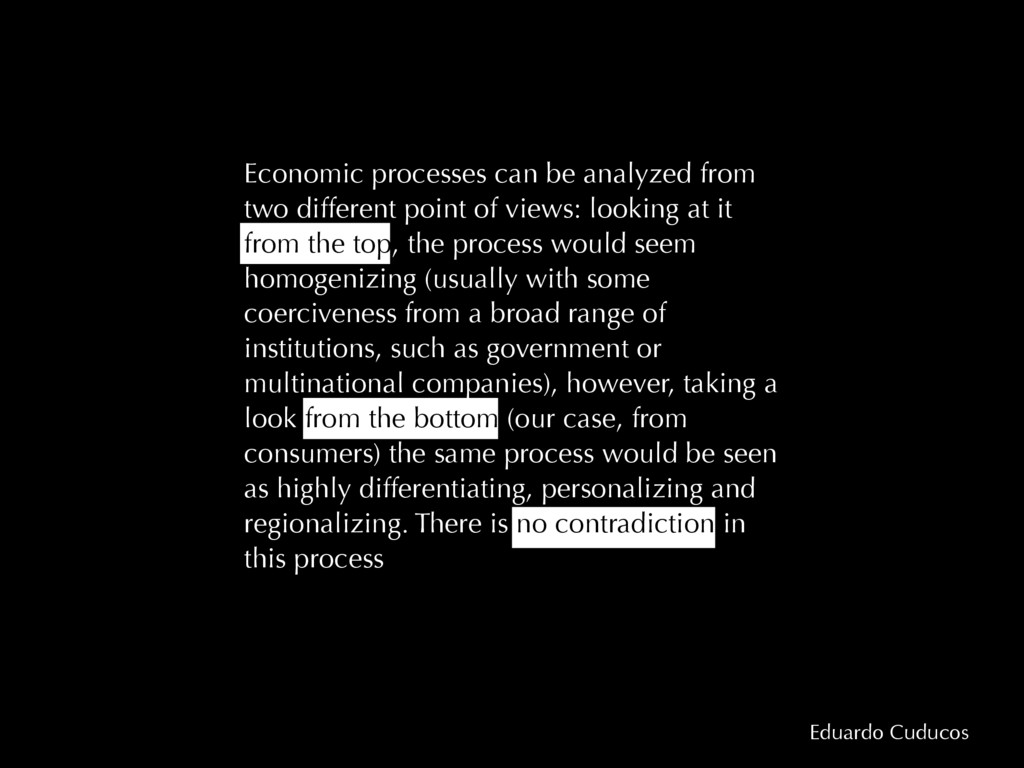 Eduardo Cuducos Economic processes can be analy...