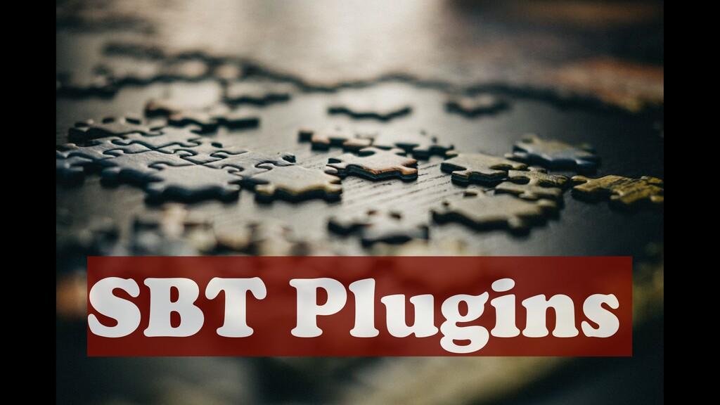 SBT Plugins