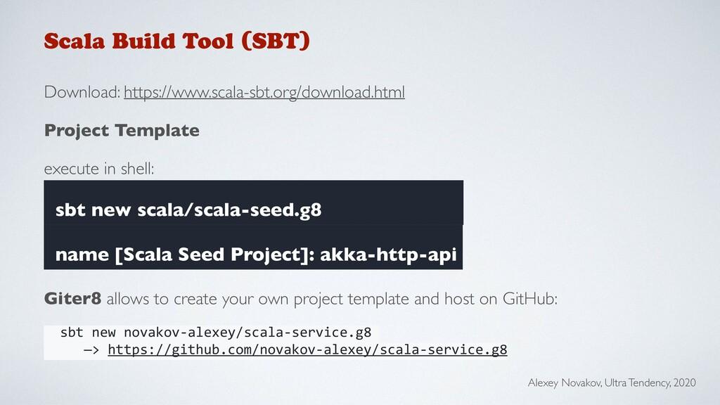 Scala Build Tool (SBT) Download: https://www.sc...