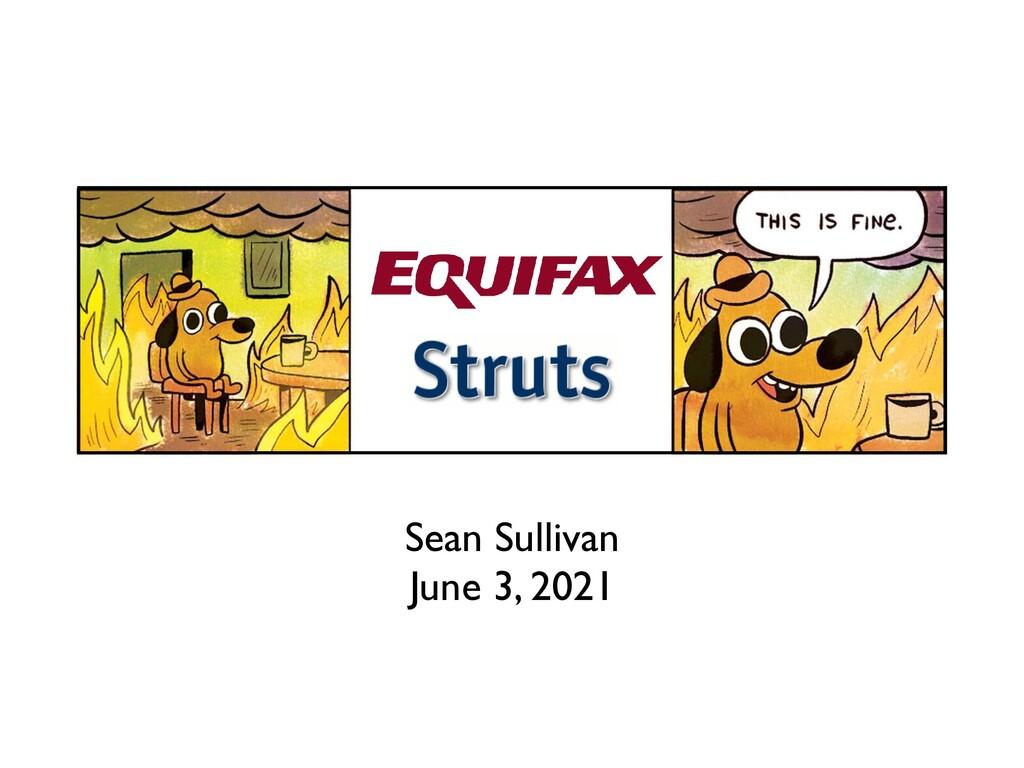 Sean Sulliva n  June 3, 2021