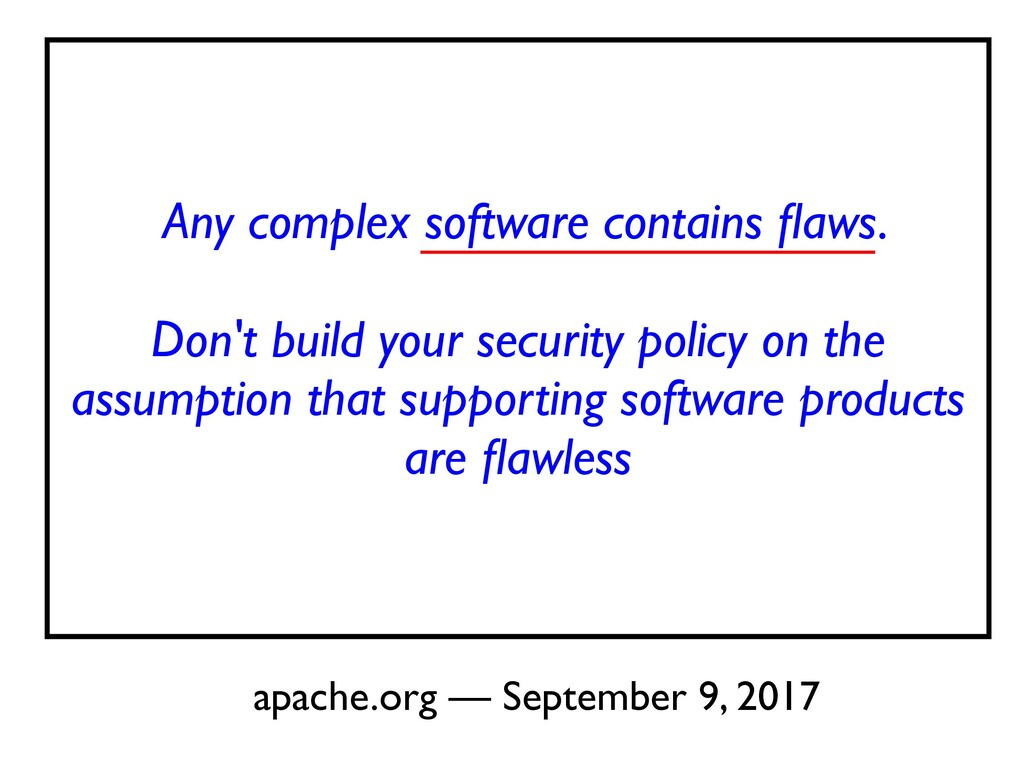 Any complex software contains fl aws.    Don't ...