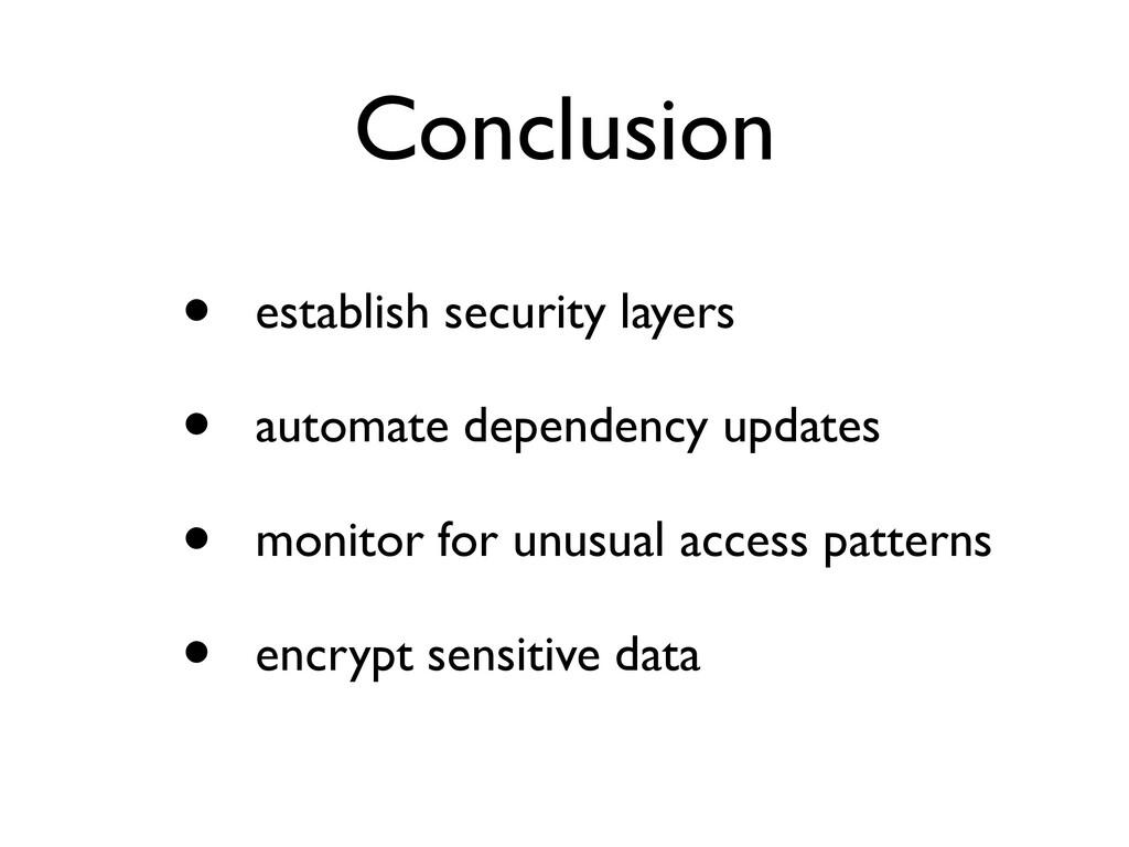 Conclusion • establish security layer s  • auto...
