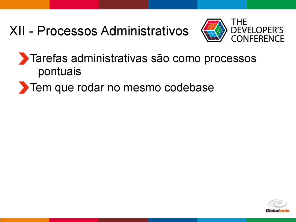 Globalcode – Open4education XII - Processos Adm...