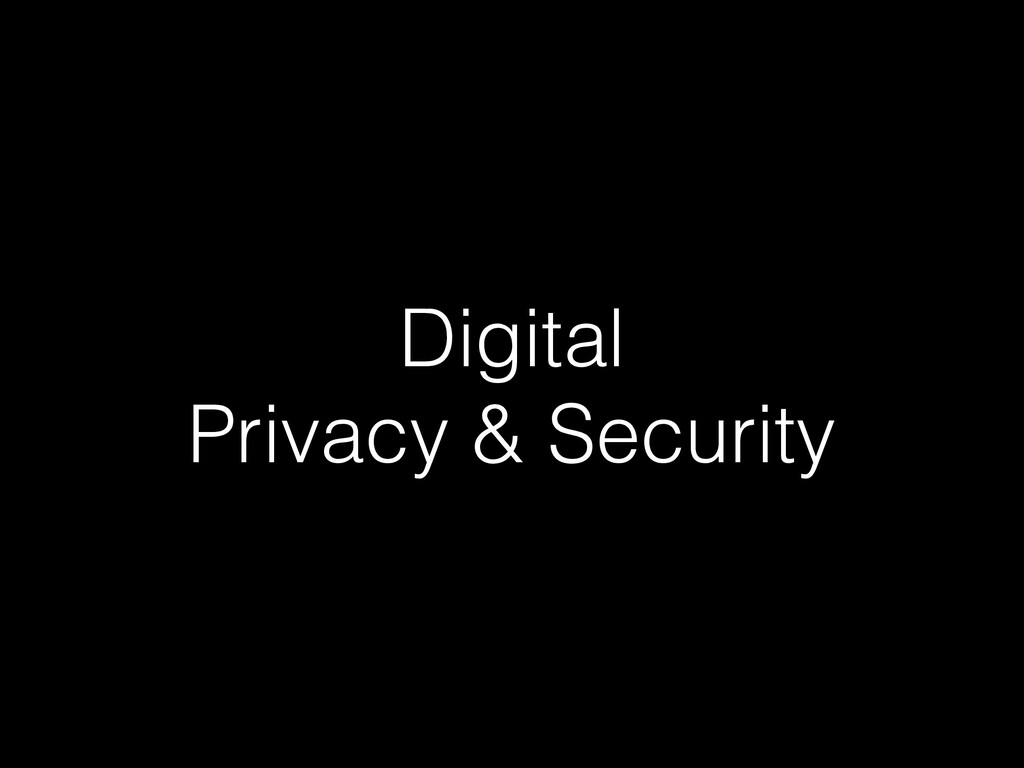 Digital Privacy & Security