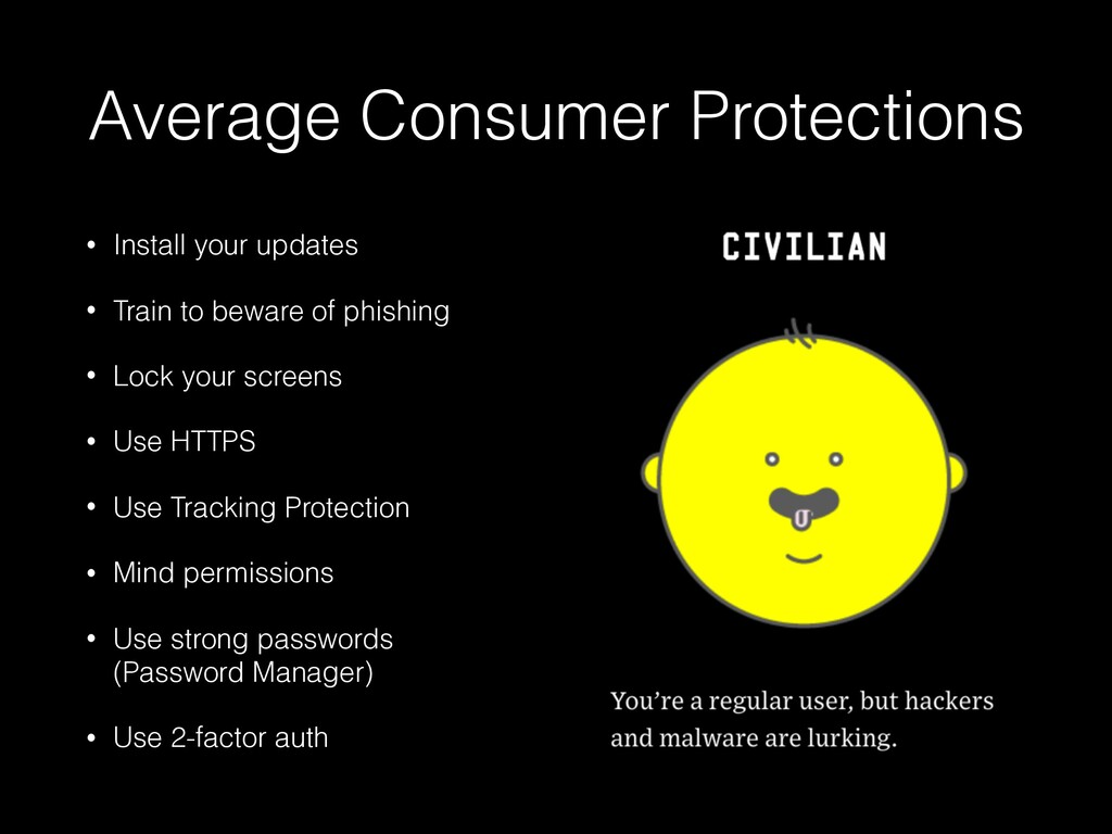 Average Consumer Protections • Install your upd...
