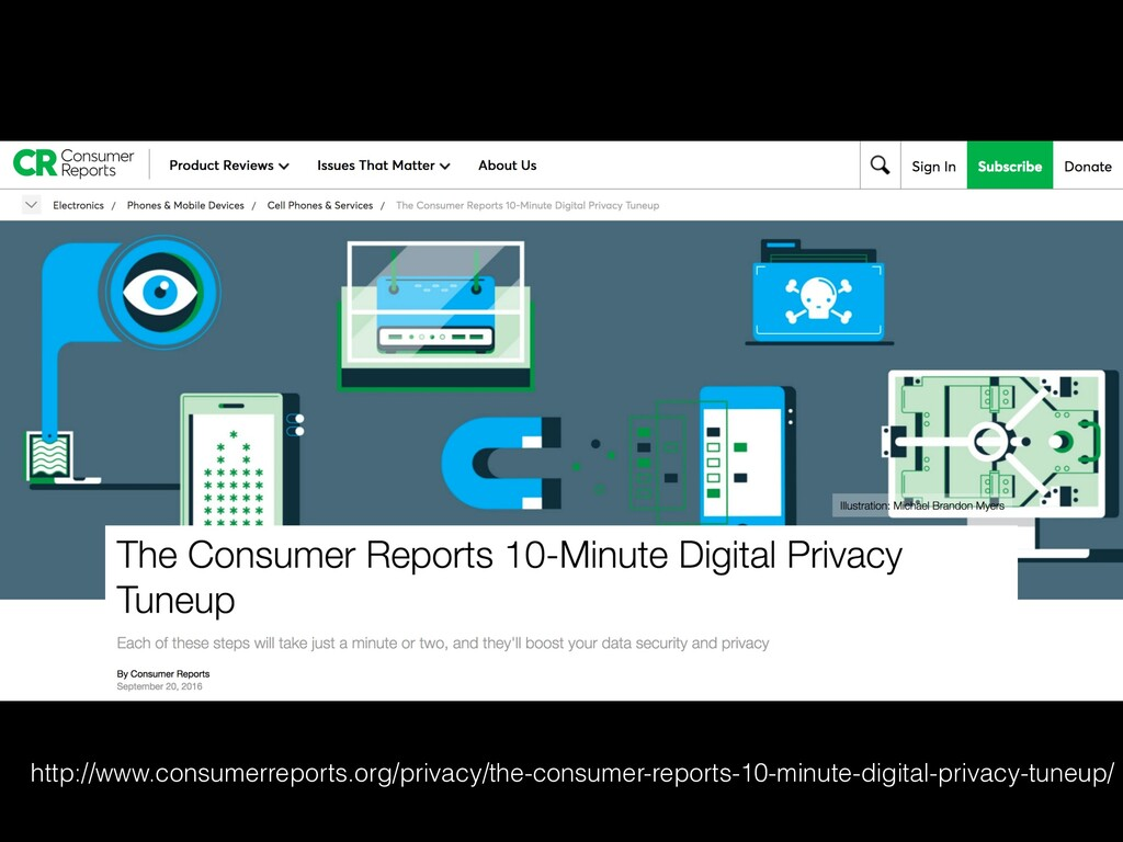 http://www.consumerreports.org/privacy/the-cons...