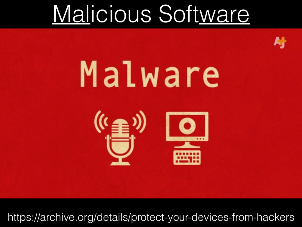 Malicious Software https://archive.org/details/...