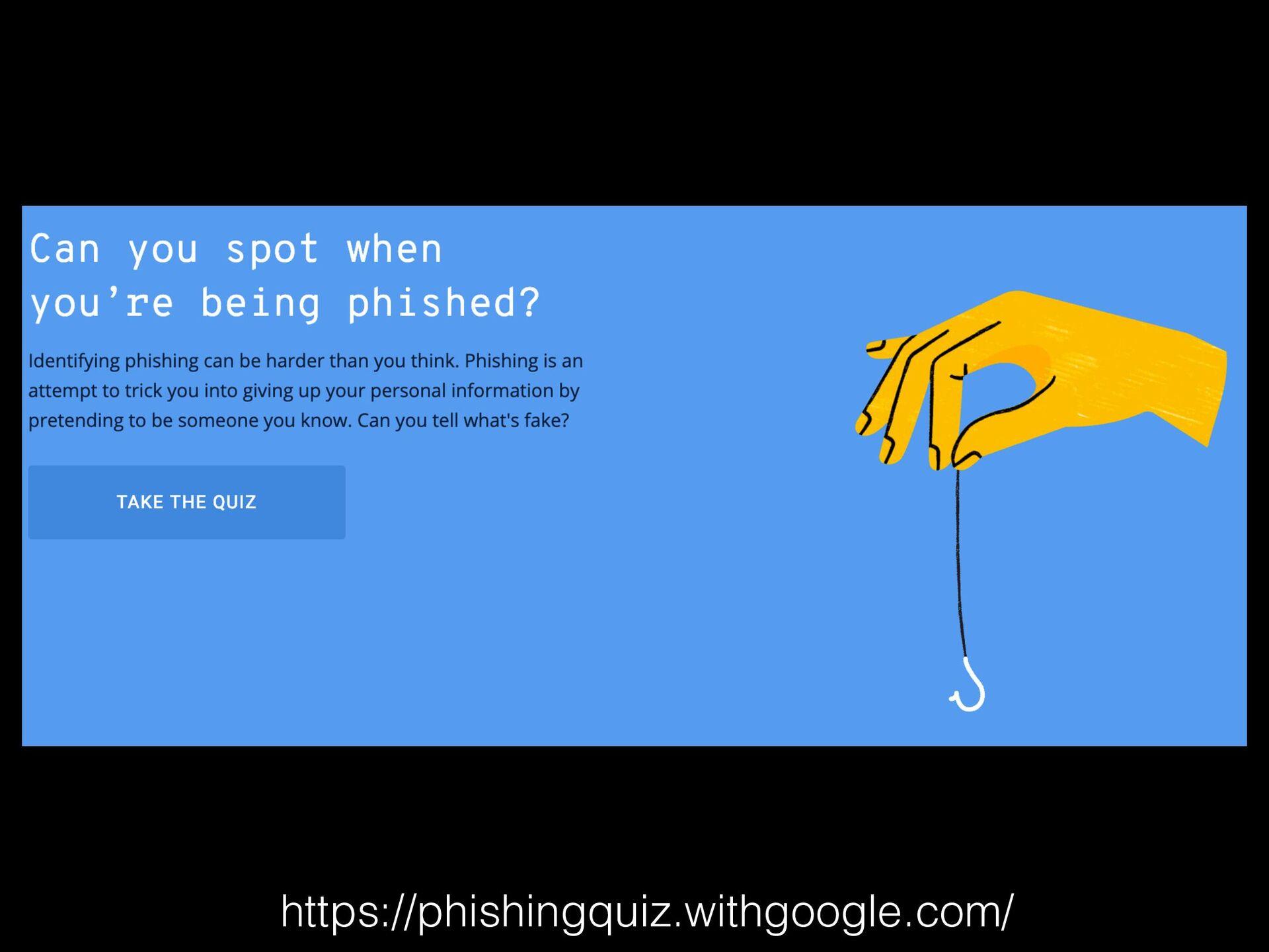 https://phishingquiz.withgoogle.com/