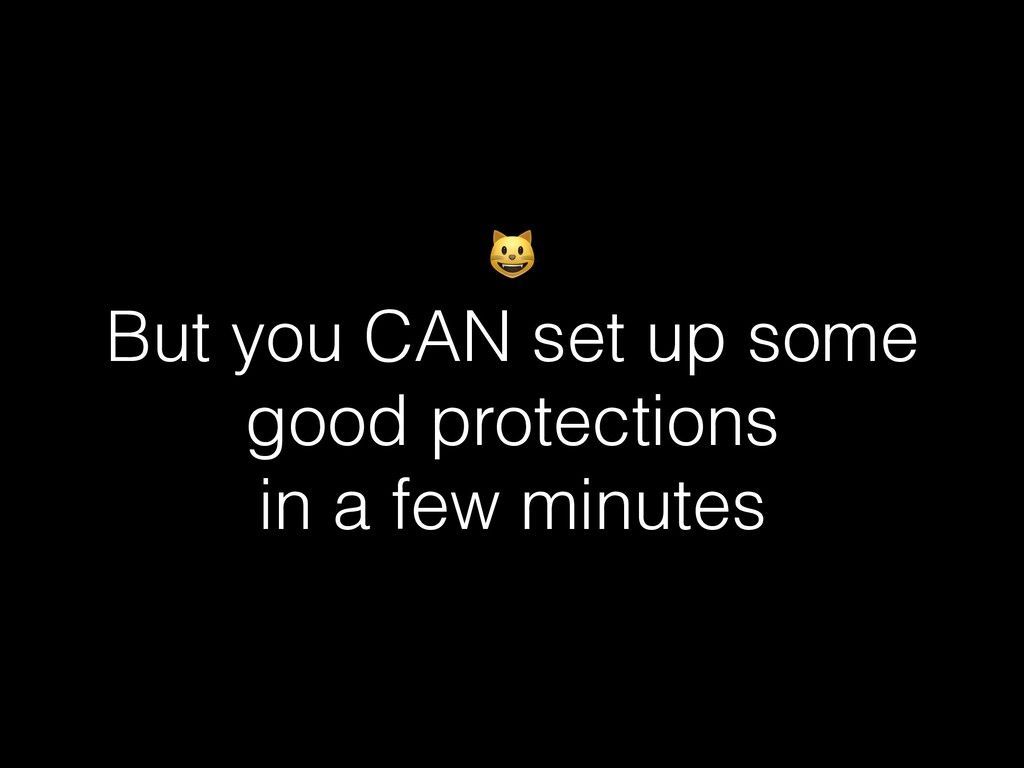 But you CAN set up some good protections in a ...