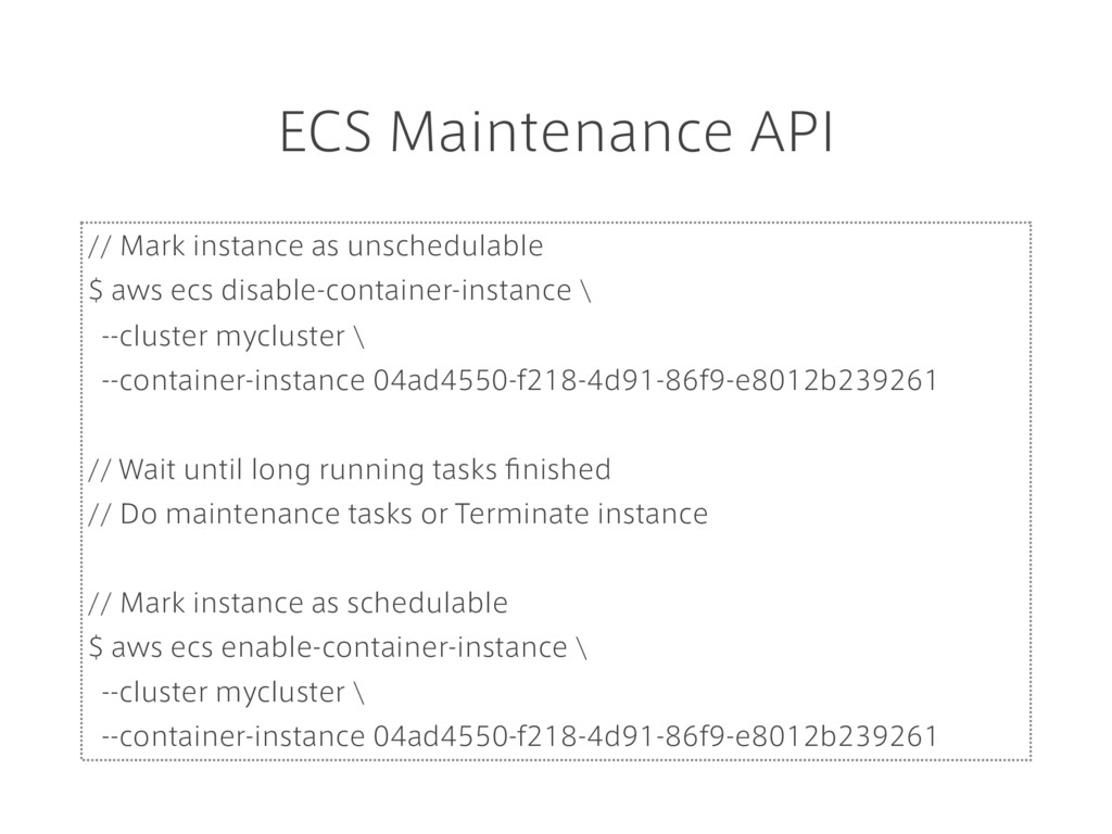 ECS Maintenance API // Mark instance as unsched...