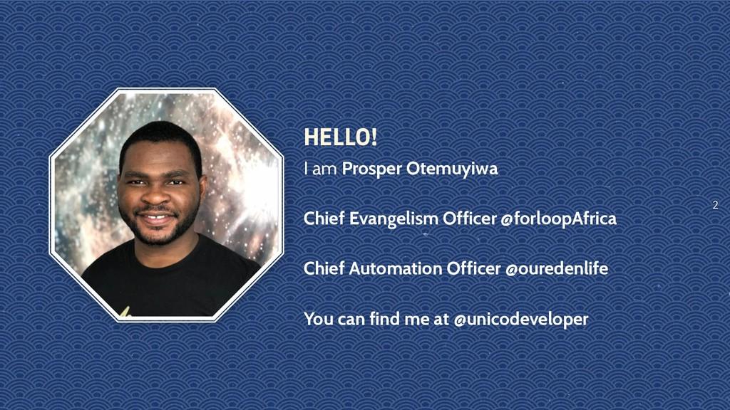 HELLO! I am Prosper Otemuyiwa Chief Evangelism ...