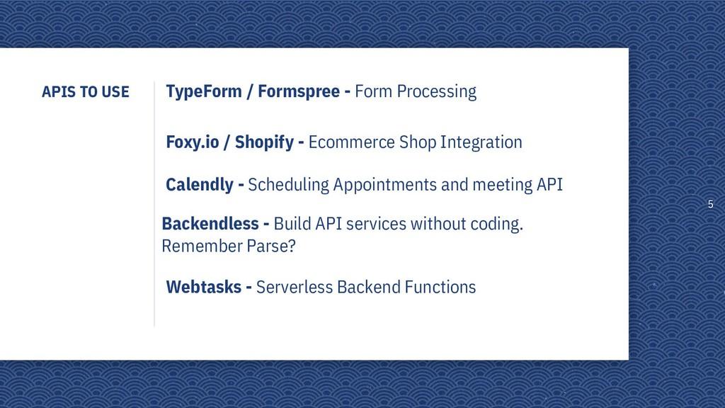 APIS TO USE 5 TypeForm / Formspree - Form Proce...
