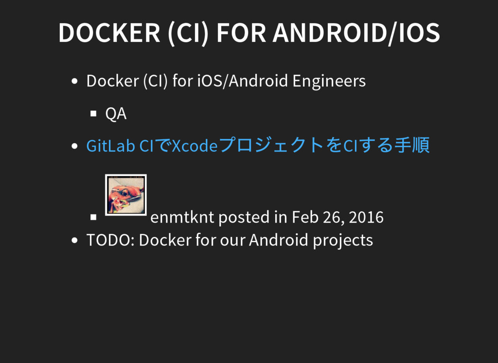 DOCKER (CI) FOR ANDROID/IOS Docker (CI) for iOS...