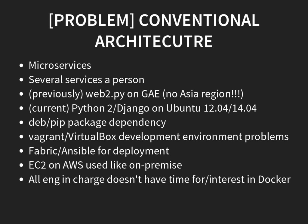 [PROBLEM] CONVENTIONAL ARCHITECUTRE Microservic...