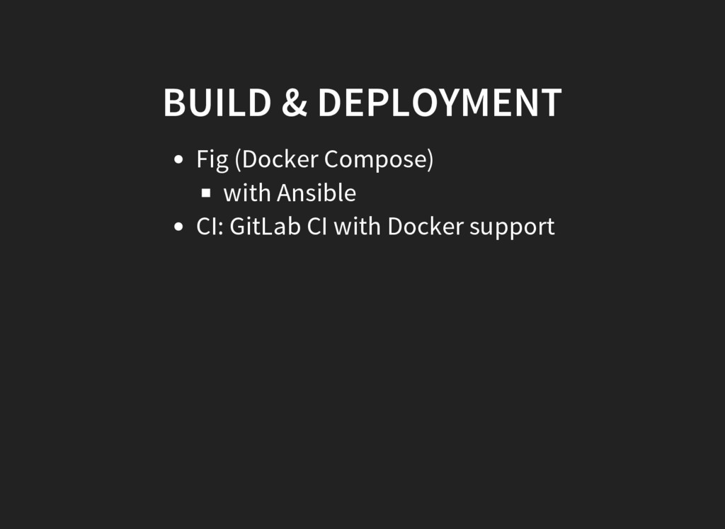 BUILD & DEPLOYMENT Fig (Docker Compose) with An...