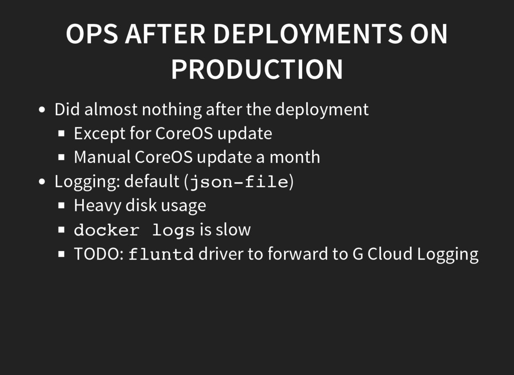 OPS AFTER DEPLOYMENTS ON PRODUCTION Did almost ...