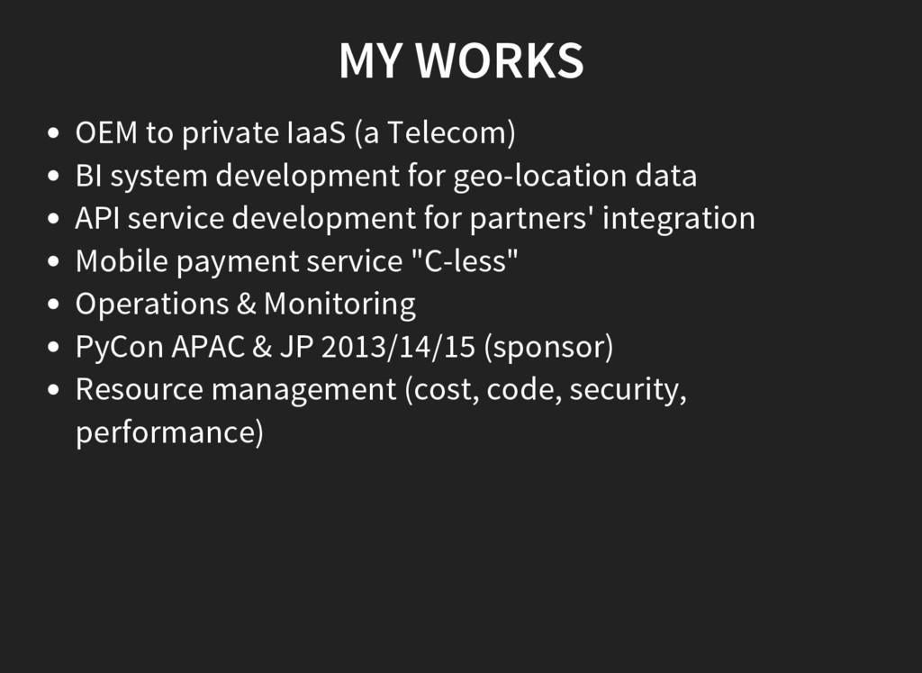 MY WORKS OEM to private IaaS (a Telecom) BI sys...