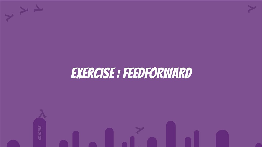 @yot88 Exercise : Feedforward