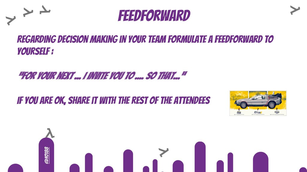 @yot88 Feedforward Regarding decision making in...