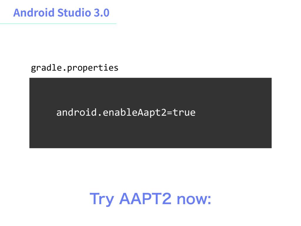 "android.enableAapt2=true 5SZ""""15OPX gradle...."