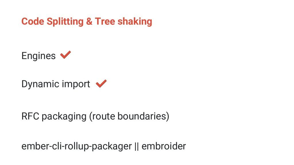 Code Splitting & Tree shaking Engines Dynamic i...