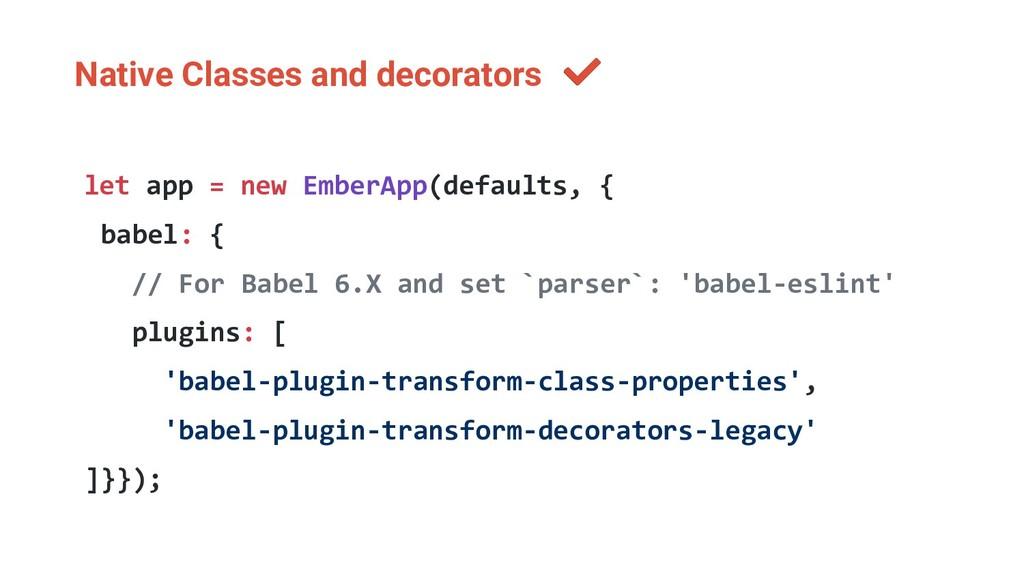 Native Classes and decorators let app = new Emb...