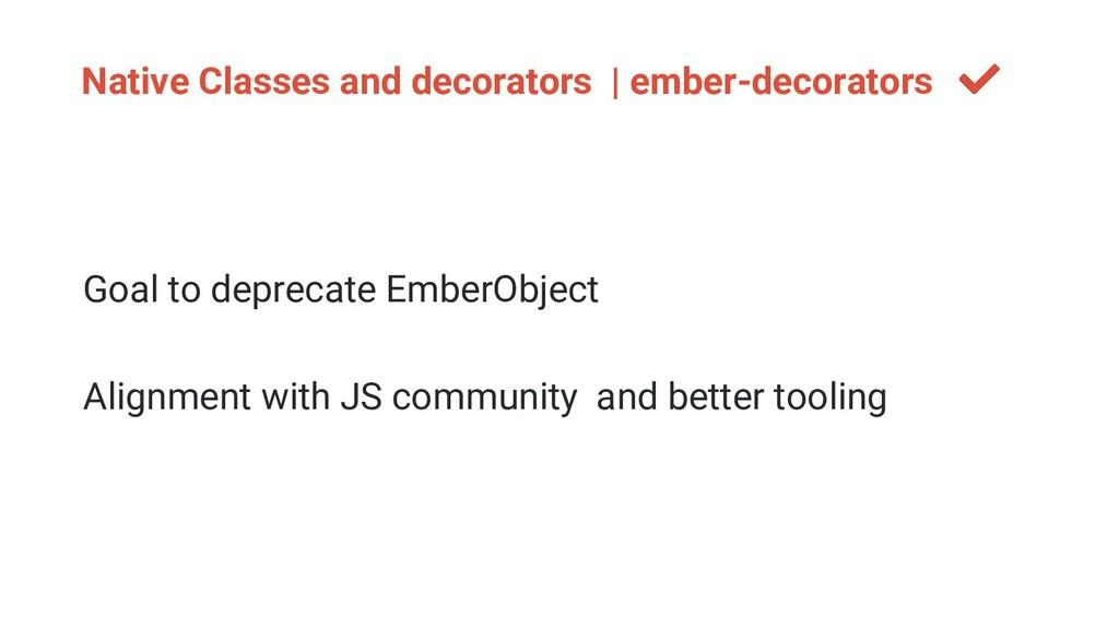 Native Classes and decorators | ember-decorator...