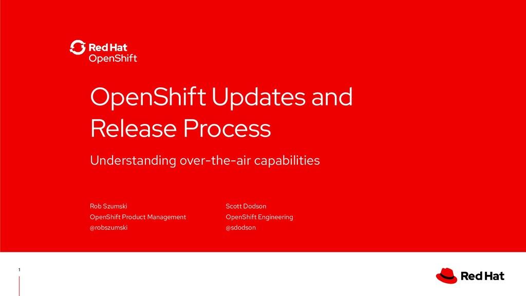 Understanding over-the-air capabilities OpenShi...