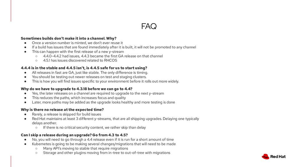 FAQ Sometimes builds don't make it into a chann...
