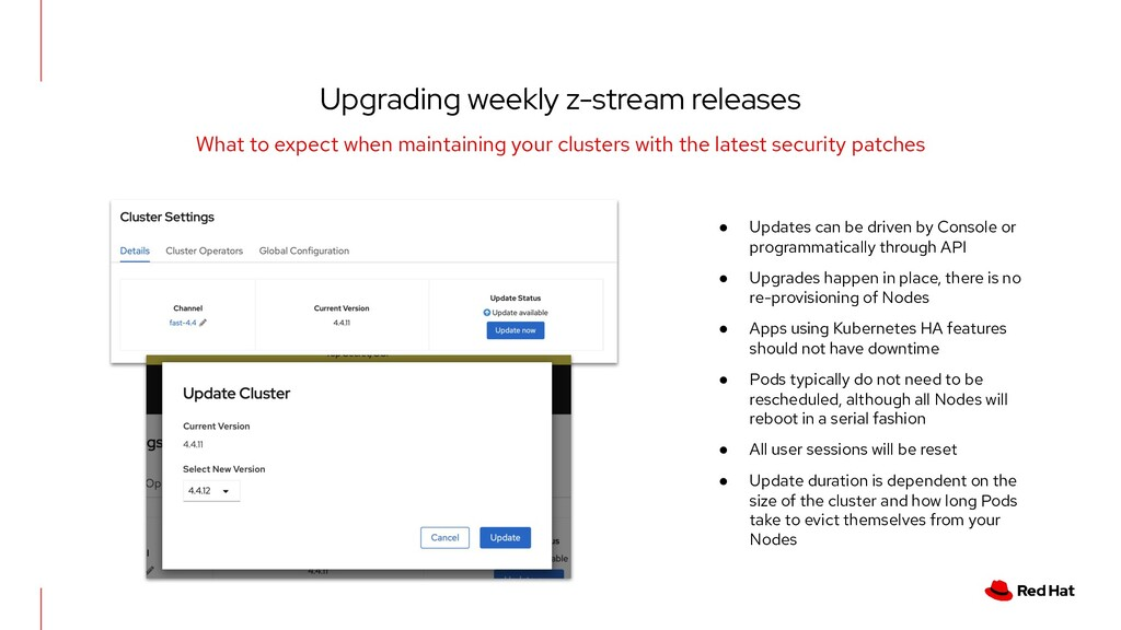 Upgrading weekly z-stream releases What to expe...