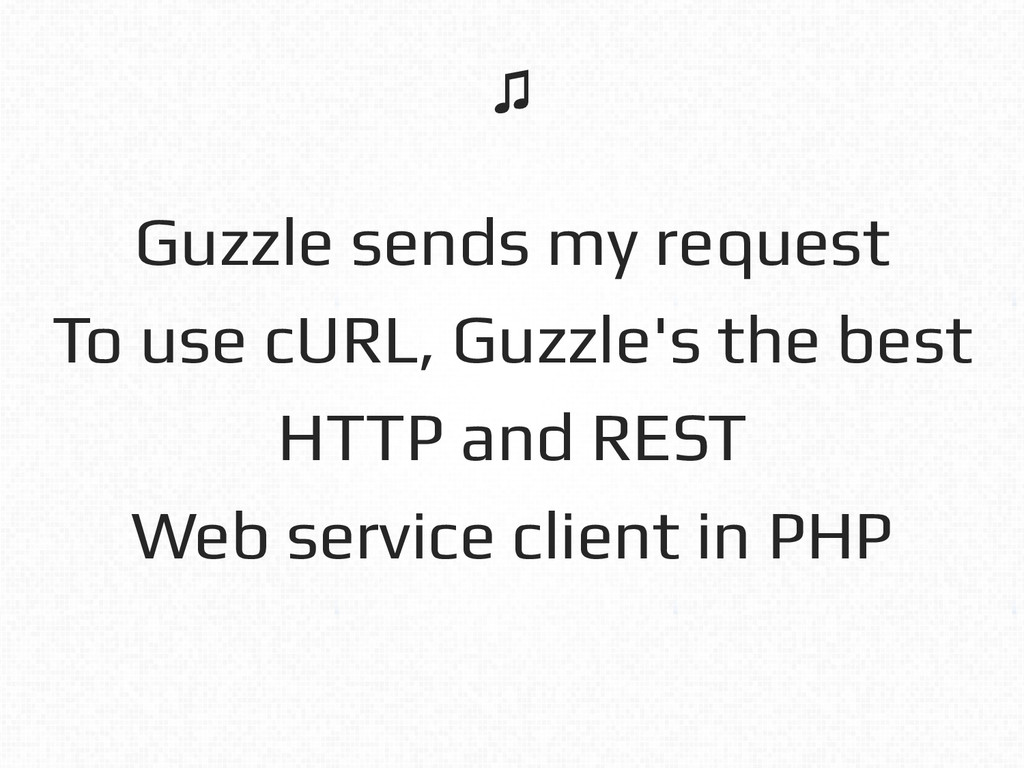Guzzle sends my request! To use cURL, Guzzle's ...